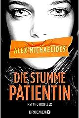 Die stumme Patientin: Psychothriller (German Edition) Kindle Edition