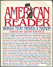The American Reader: Words That Moved the Nation