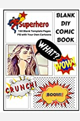 Blank DIY Comic Book: 8.5x11 Comic Strip Blank Book To DIY Fill in Comics and Cartoons 150 Pages (Comic Book Collection) (Volume 1) Paperback