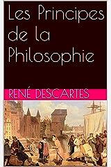 Les Principes de la Philosophie (French Edition) eBook Kindle