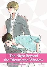 The Night Beyond the Tricornered Window, Vol. 6 (Yaoi Manga) (English Edition)