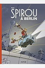 Le Spirou de Flix - Spirou à Berlin (French Edition) Kindle Ausgabe