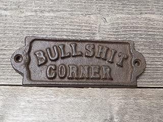 Midwest Craft House CAST Iron Bullshit Corner Rustic Sign