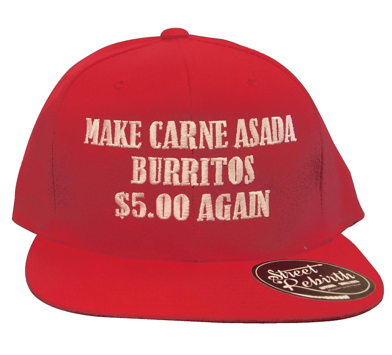 Make Carne Asada Ranking TOP13 Burritos 5 Dollars Again Cap Red Baseball Tru - Max 71% OFF
