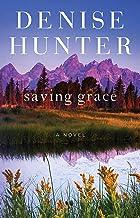Saving Grace: A Novel (New Heights Book 2)