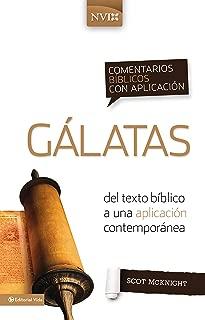 Comentario bíblico con aplicación NVI Gálatas: Del texto bíblico a una aplicación contemporánea (Comentarios bíblicos con aplicación NVI) (Spanish Edition)