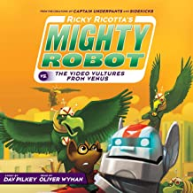 Ricky Ricotta's Mighty Robot vs. the Video Vultures from Venus: Ricky Ricotta, Book 3