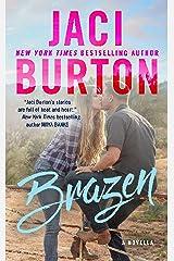 Brazen Kindle Edition