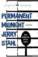 Permanent Midnight: A Memoir Kindle Edition