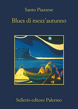 Blues di mezzautunno (Lorenzo La Marca Vol. 4)