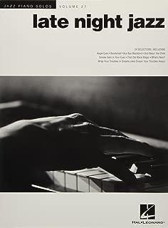 Late Night Jazz: Jazz Piano Solos Series Volume 27 (Jazz Piano Solos (Numbered))