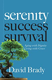 Sponsored Ad - Serenity: Aging With Dignity, Living With Grace: 8 Steps to Help You Overcome Adversity, Find Peace of Mind...