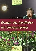 Guide du jardinier en biodynamie