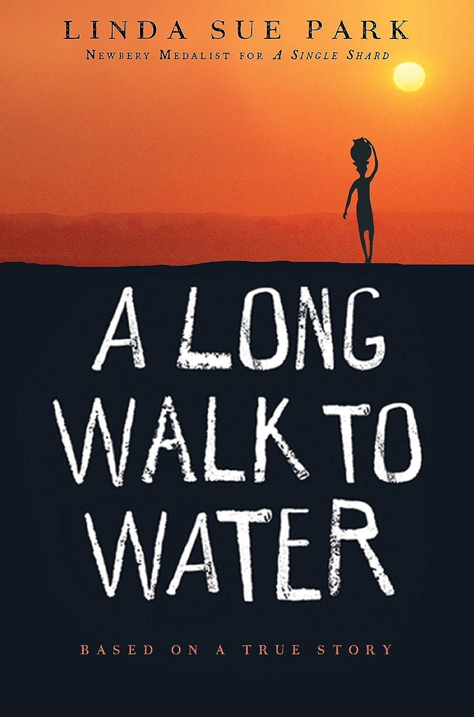 症候群警報不良A Long Walk to Water: Based on a True Story (English Edition)
