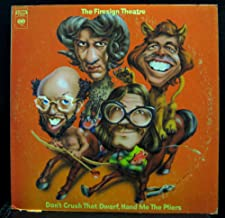 THE FIRESIGN THEATRE DON'T CRUSH THAT DWARF HAND ME THE PLIERS vinyl record