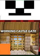 Minecraft- How to make a working Castle Gate (easy) (English Edition)