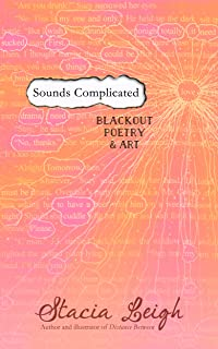 Sounds Complicated: Blackout Poetry and Art