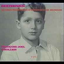 Beethoven: Œuvres pour piano d'enfance et de jeunesse