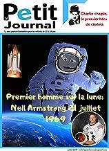 Le Petit Journal: Le seul journal d'actualités pour les enfants de 10 à 14 ans. (French Edition)