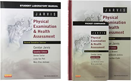 Physical Examination and Health Assessment - Text, Pocket Companion, and Student Lab Manual Package: Second Canadian Edition, 2E by Carolyn Jarvis (November 26,2013)