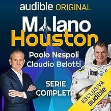 Milano - Houston. Serie completa: Milano - Houston 1- 22