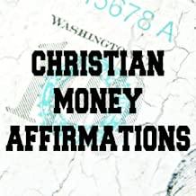 Christian Money Affirmations