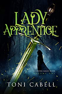 Lady Apprentice (The Serving Magic Series Book 1)