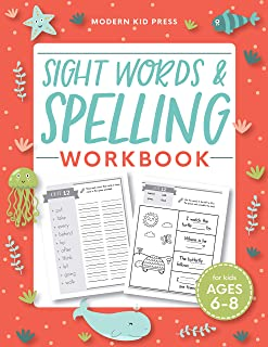 Sight Words and Spelling Workbook for Kids Ages 6-8: Learn to Write and Spell Essential Words | Kindergarten Workbook, 1st...