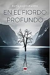 En el fiordo profundo: Escucha el silencio del fiordo (MAEVA noir) (Spanish Edition) Formato Kindle
