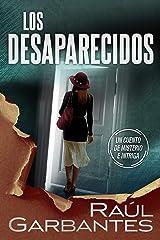Los desaparecidos: un cuento de misterio e intriga Versión Kindle