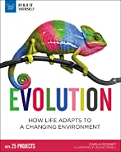 Evolution: How Life Adapts to a Changing Environment with 25 Projects (Build It Yourself) (English Edition)
