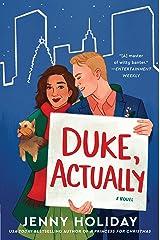 Duke, Actually: A Novel Kindle Edition