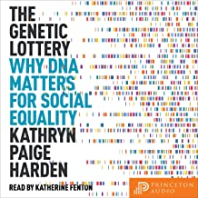 The Genetic Lottery: Why DNA Matters for Social Equality