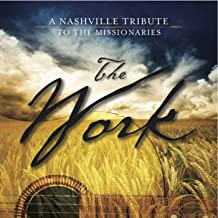 Best the work a nashville tribute to the missionaries Reviews