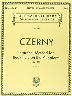 PRAC METHOD FOR BEGINNERS OP 5: Schirmer Library of Classics Volume 146 Piano Technique
