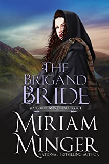 The Brigand Bride (Dangerous Masquerade Collection Book 1)