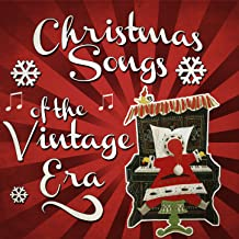 Christmas Songs of the Vintage Era