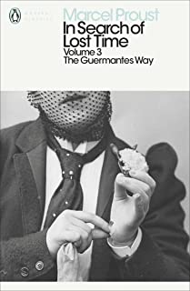 In Search of Lost Time: The Guermantes Way