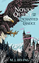 Nova's Quest for the Enchanted Chalice