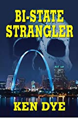 Bi-State Strangler Kindle Edition