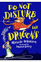 Do Not Disturb the Dragons Kindle Edition