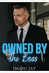 Owned By The Boss: Mad Dog: A Short Steamy Curvy Girl Instalove Military Office Romance (Owned Body & Soul) Kindle Edition