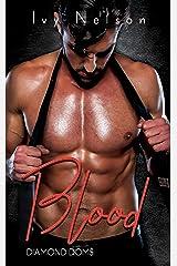 Blood: A Diamond Doms Novel Kindle Edition