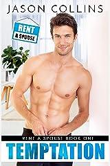 Temptation (Rent A Spouse Book 1) Kindle Edition