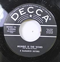 5 DeMARCO SISTERS 45 RPM MUMBO IS THE WORD / THIS LOVE OF MINE