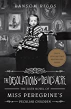 The Desolations of Devil's Acre: Miss Peregrine's Peculiar Children: Ransom Riggs