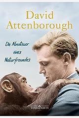 Die Abenteuer eines Naturfreundes (German Edition) Kindle Edition
