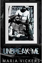 Unbreak Me Kindle Edition