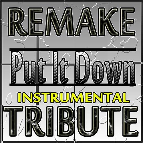 Put It Down (Brandy Instrumental Remake Feat  Chris Brown