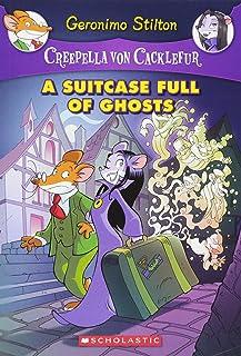 A Suitcase Full of Ghosts (Creepella Von Cacklefur #7), 7: A Geronimo Stilton Adventure